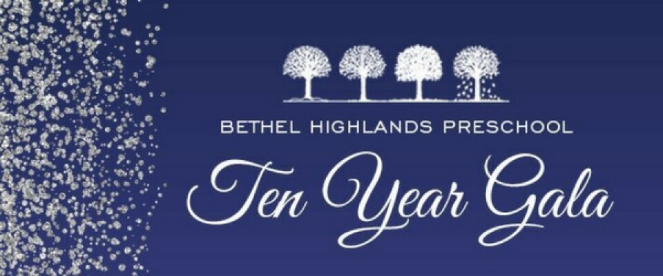 Bethel Highlands Preschool Ten Year Gala
