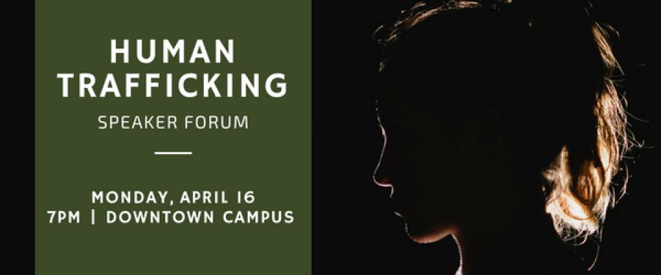 Human Trafficking Speaker Forum