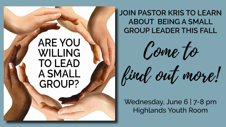 Are You Willing to Lead a Small Group?