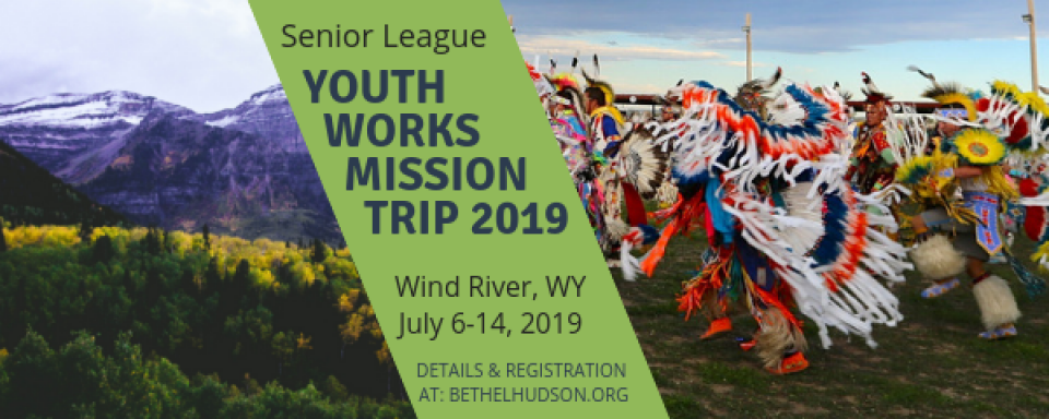 YouthWorks Mission Trip 2019