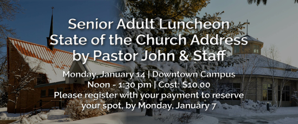 Senior Adult Luncheon/State of the Church Address