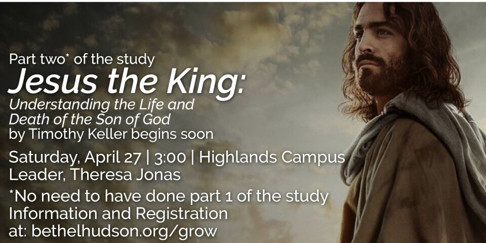 Jesus the King Study - Part 2