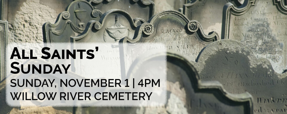 All Saints' Sunday at Willow River Cemetery