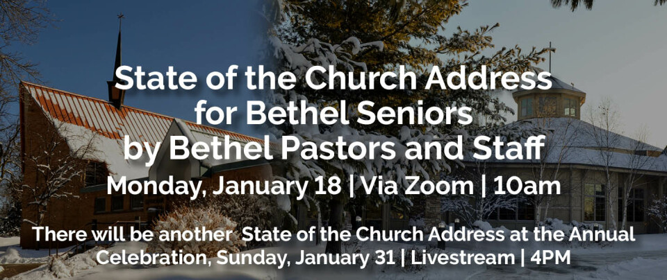 State of the Church for Bethel Seniors