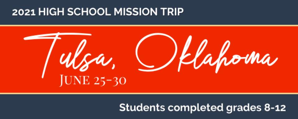 High School Mission Trip 2021