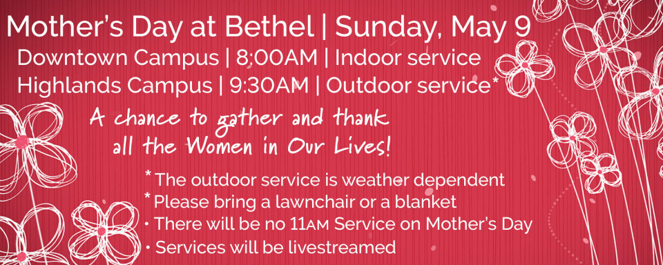 Mother's Day Worship Services at Bethel