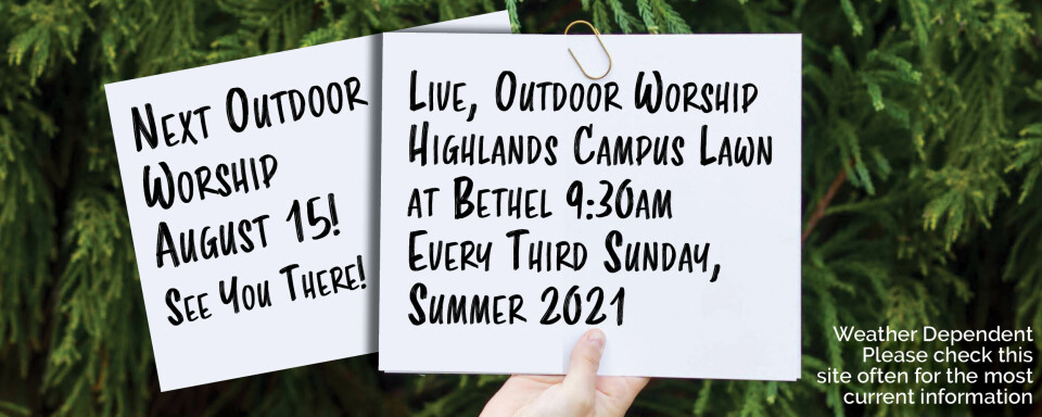 In-Person, Outdoor Worship | Summer 2021
