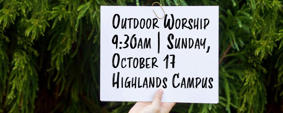 Live, Outdoor Worship October, 2021