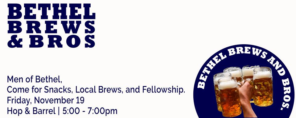 Bethel Brews and Bros
